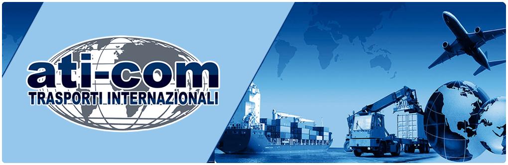 ATI-COM Srl Trasporti Internazionali | BRESCIA, Via Repubblica Argentina, 36 | Phone +39 030 2426 206 / 212 - Fax 217 | aticom@aticom.it